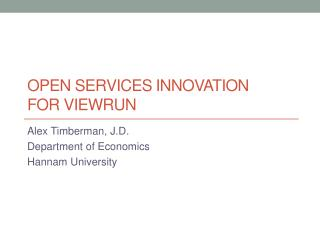 Open Services Innovation  for  ViewRun