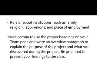 Role  of social institutions, such as family, religion, labor unions, and place of employment