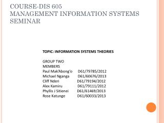 COURSE-DIS 605 MANAGEMENT INFORMATION SYSTEMS SEMINAR