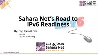 Sahara Net's Road to IPv6 Readiness