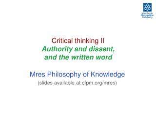 Critical thinking II  Authority and dissent, and the written word