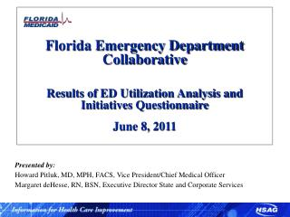 Florida Emergency Department Collaborative Results of ED Utilization Analysis and Initiatives  Questionnaire June 8, 20