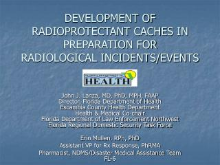 development of radioprotectant caches in preparation for  radiological incidents