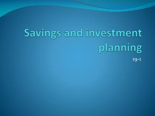 Savings and investment planning