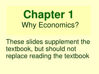 Chapter 1 Why Economics?