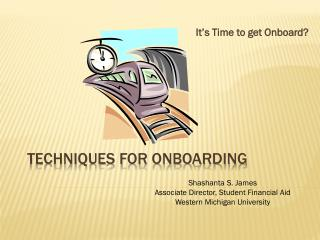Techniques for Onboarding