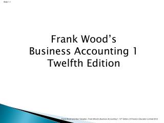 Frank Wood's Business Accounting 1 Twelfth Edition