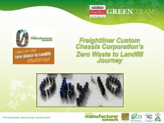 Freightliner Custom Chassis Corporation's  Zero Waste to Landfill Journey