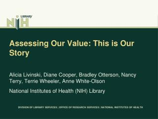 Assessing Our Value: This is Our Story