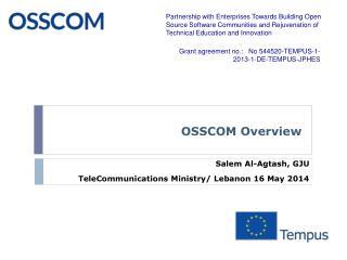 OSSCOM Overview