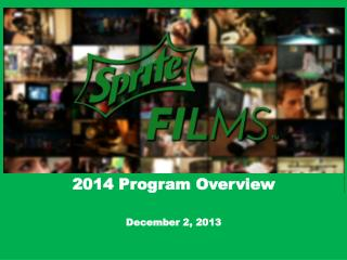 2014 Program Overview December 2, 2013