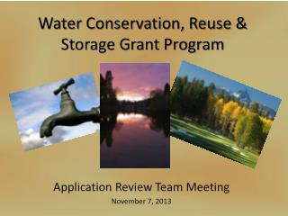 Water Conservation, Reuse & Storage Grant Program