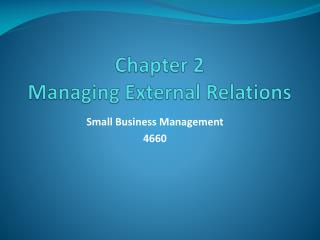 Chapter 2 Managing External Relations