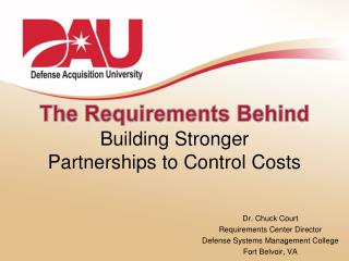 Building Stronger  Partnerships to Control Costs