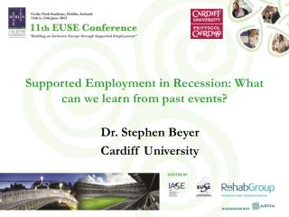 Supported Employment in Recession: What can we learn from past  events?