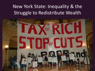 New York State: Inequality & the Struggle to Redistribute Wealth