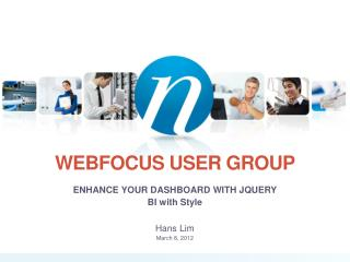 WEBFOCUS USER GROUP
