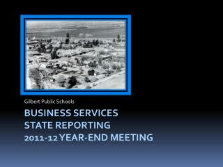 Business Services State Reporting  2011-12 year-end meeting