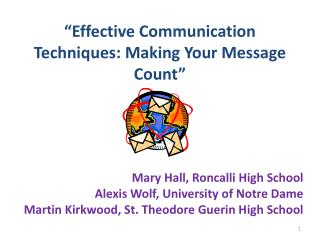 """Effective  Communication  Techniques: Making Your Message Count"""