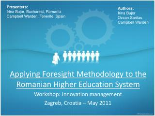 Applying Foresight Methodology to the Romanian Higher Education System