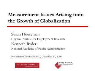 Measurement Issues Arising from the Growth of Globalization