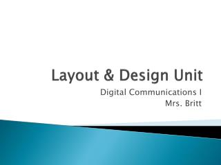 Layout & Design Unit