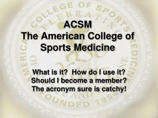 ACSM and NSCA PowerPoint Presentation