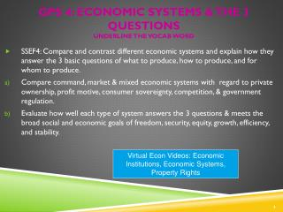 GPS 4: Economic Systems & the 3 Questions  underline the vocab word
