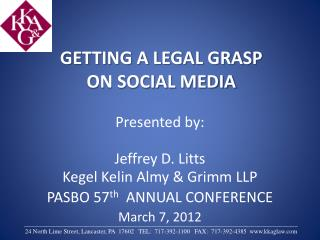 GETTING A LEGAL GRASP ON SOCIAL MEDIA
