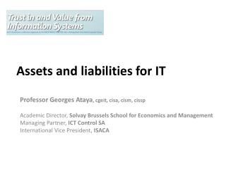 Assets  and  liabilities  for IT