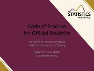 Code of Practice  for Official Statistics