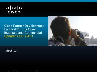 Cisco Partner Development Funds (PDF) for Small Business and Commercial Updated  Q3 FY2011