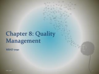 Chapter 8: Quality Management