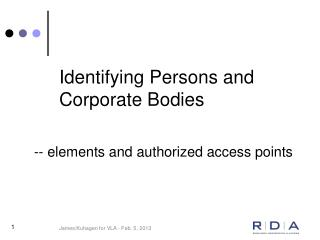 Identifying Persons and Corporate Bodies