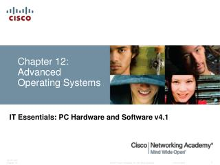Chapter 12: Advanced Operating Systems