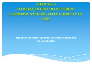 Issues for Canadians: Economic Systems in Canada and the United States