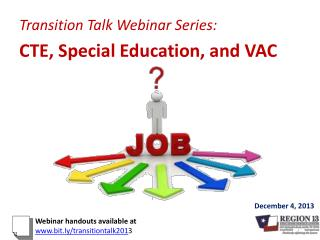 Transition Talk Webinar Series: CTE, Special Education, and VAC