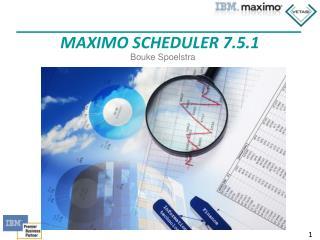 Maximo Scheduler 7.5.1