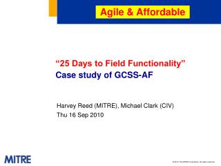 """25 Days to Field Functionality""  Case study of GCSS-AF"