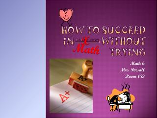 How To Succeed In Business Without Trying