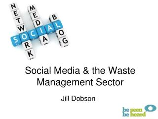 Social Media & the Waste Management Sector