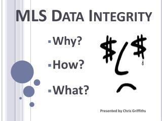 MLS Data  Integrity
