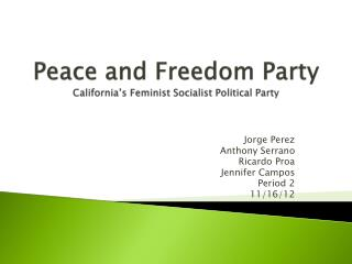Peace and Freedom Party California's Feminist Socialist Political Party