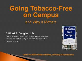 Going Tobacco-Free on Campus and Why it Matters