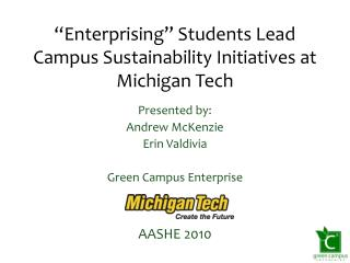 """Enterprising"" Students Lead Campus Sustainability Initiatives at Michigan Tech"