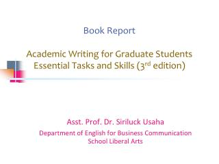 Book Report Academic Writing for Graduate Students Essential Tasks and Skills (3 rd  edition)