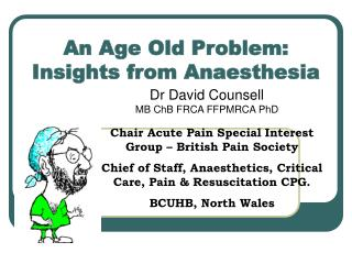 an age old problem: insights from anaesthesia