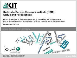 Karlsruhe Service Research Institute (KSRI) Status and Perspectives