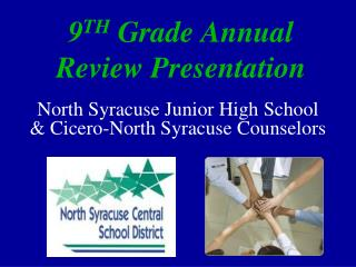 9 TH  Grade Annual Review Presentation