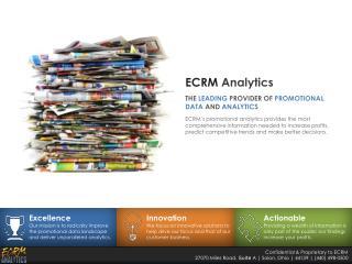 Confidential & Proprietary to ECRM 27070 Miles Road,  Suite  A | Solon, Ohio | 44139 | (440) 498-0500